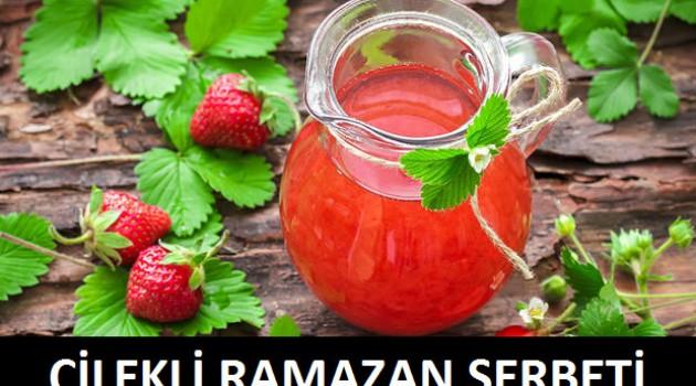 Çilekli Ramazan Şerbeti
