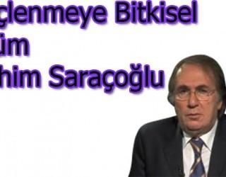 Kireçlenmeye Bitkisel Çözüm İbrahim Saraçoğlu